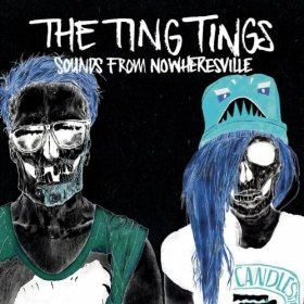 The Ting Tings - Sounds From Nowheresville Deluxe Edition